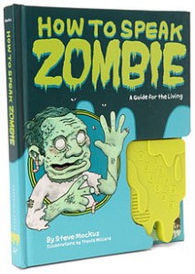 how to speak zombie book 214x300 How To Speak Zombie Book